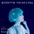 Bedroom Orchestra chapter.1「Hello, Alone」