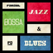 Far Out Jazz, Bossa & Blues
