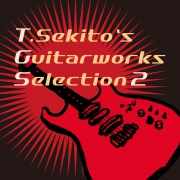 T.Sekito's Guitarworks Selection 2