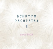 Bedroom Orchestra Ⅱ