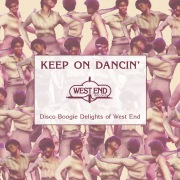 KEEP ON DANCIN' - DISCO BOOGIE DELIGHTS OF WEST END