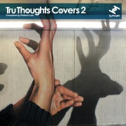 Tru Thoughts Covers 2