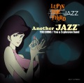 "LUPIN THE THIRD 「JAZZ」 Another ""JAZZ"" 24bit/48kHz)"