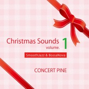 Christmas Sounds volume.1 (SmoothJazz & BossaNova)