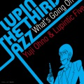 LUPIN THE THIRD 「JAZZ」 〜What's Going On〜(24bit/48kHz)