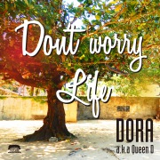 Don't worry / Life