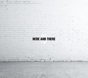 Here and There(32bit float/48kHz)