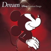 Dream〜Disney Greatest Songs〜 ライブアクション版