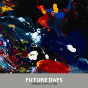 Future Days _ STUBBIE COMPILATION