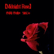 Midnight Rose feat.Chika