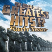 GREATEST HITS!? _Early Years-