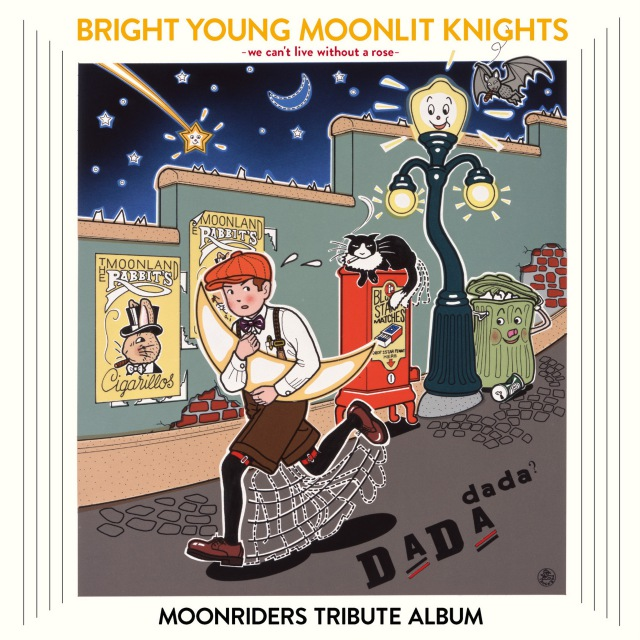 BRIGHT YOUNG MOONLIT KNIGHTS -We Can't Live Without a Rose- MOONRIDERS TRIBUTE ALBUM
