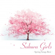 Sakura Girls -Spring Songs Best-