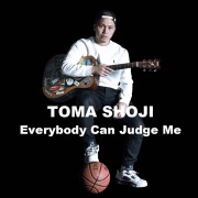 Everybody Can Judge Me