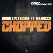 Chopped (feat. Manuccii) [Original Extended Mix]