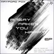 Angry Makes You Happy EP