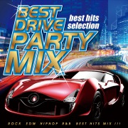 BEST DRIVE PARTY MIX