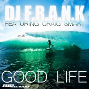 Good Life (feat. Craig Smart )