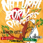 Natural Born Dancers (feat. J-REXXX, JUMBO MAATCH, Likkle Mai & 輪入道)
