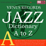 Jazz Dictionary A