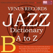 Jazz Dictionary B