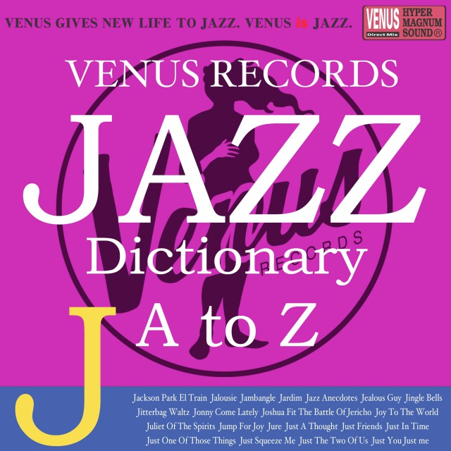 Jazz Dictionary J
