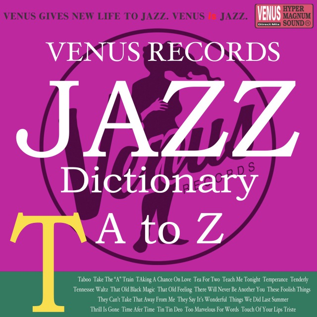 Jazz Dictionary T