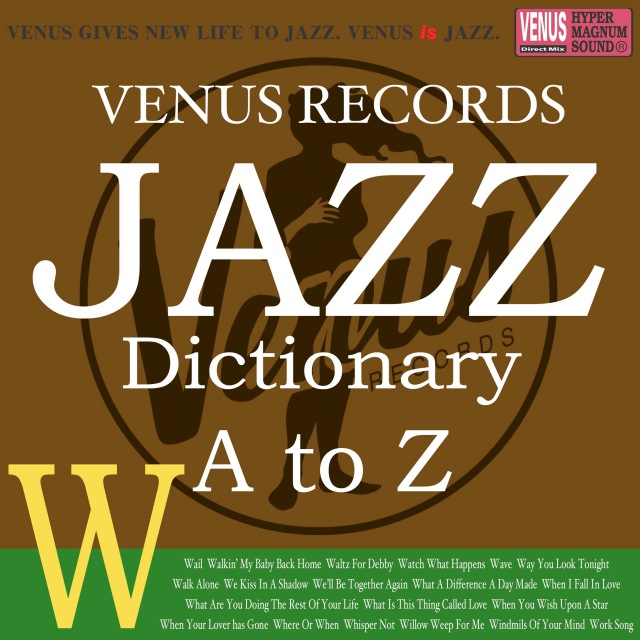 Jazz Dictionary W