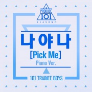 PRODUCE 101 - PICK ME (Piano Ver.)