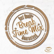 Break Time Mix