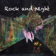 Rock and Night