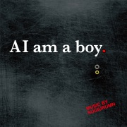 AI am a boy.