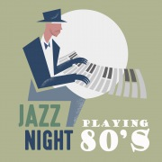 Jazz Night Playing 80's