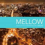 NIGHT -MELLOW- mixed by DJ K4 from FRESHMAN FELLOWS