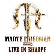 MARTY FRIEDMAN EXHIBIT A LIVE IN EUROPE