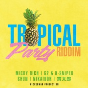 Tropical Party Riddim