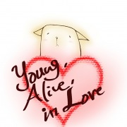 Young,Alive,in Love