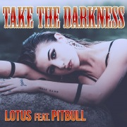 Take The Darkness (feat. Pitbull)