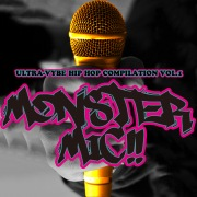 MONSTERMIC!! - ULTRA-VYBE Hip Hop Compilation - Vol.1