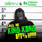 Call Me King Kong B!t%h!!!! [Dirty]