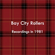 Bay City Rollers (Recordings in 1981)