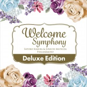 Welcome Symphony -Deluxe Edition-