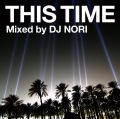 This Time Mixed by DJ NORI