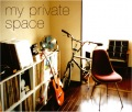 my private space