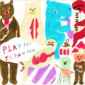 Play for Japan 2012 vol.10