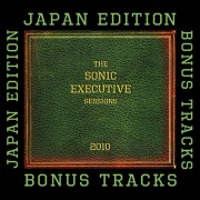 The Sonic Executive Sessions Bonus Track