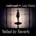 Veiled by Reverb