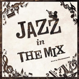 JAZZ IN THE MIX