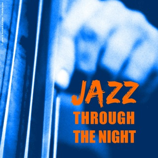 Jazz Through The Night