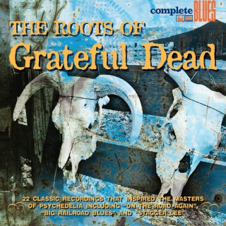 The Roots Of The Grateful Dead